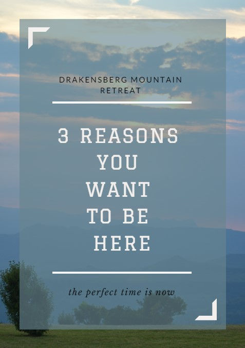 3 reasons to stay in the Drakensberg